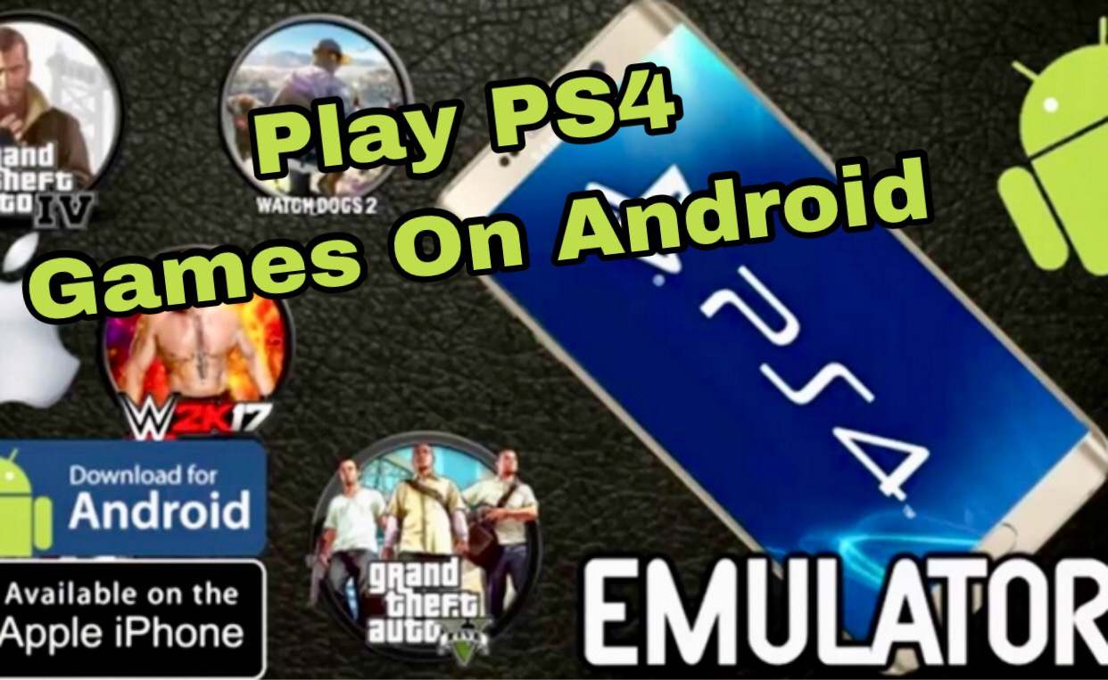 How to play PS4 games on Android with Emulator - Latest
