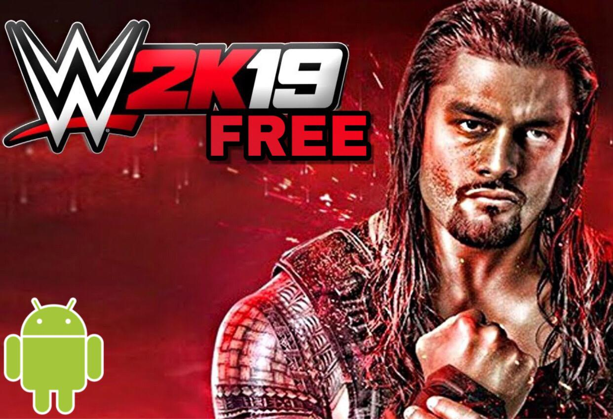 Download wwe 2k19 for free android