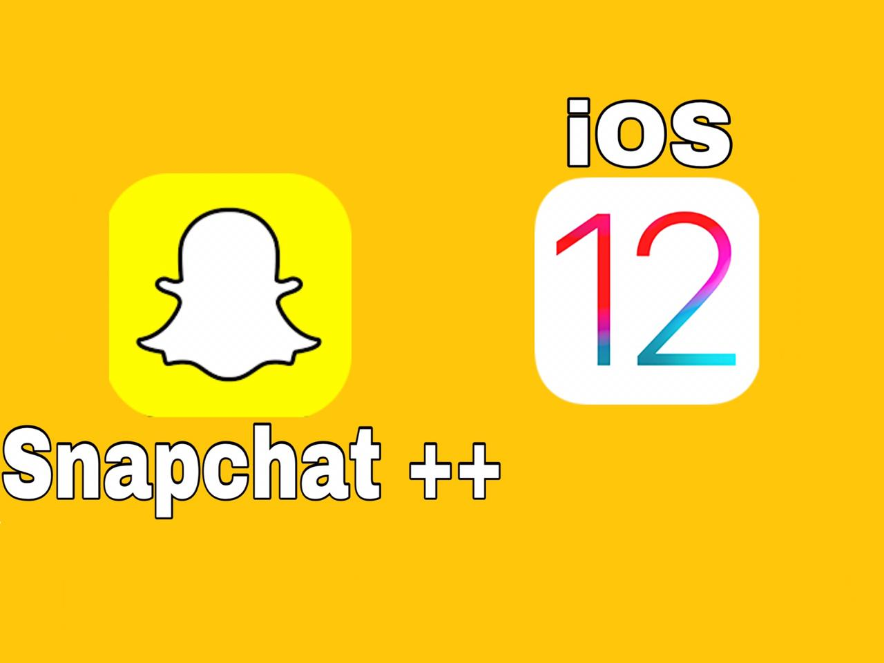 Snapchat ++ iOS 12 Download (Tweaked Snapchat)