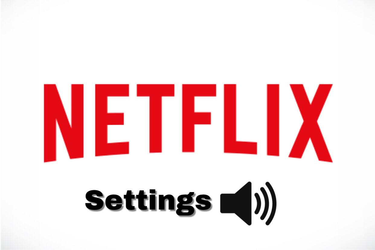 How to change audio settings on Netflix