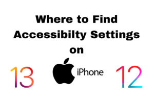 where is accessibility settings on iPhone
