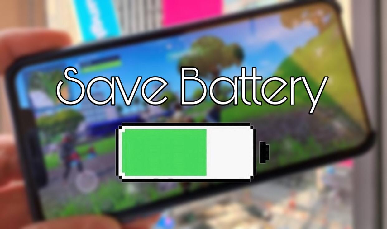 How to save battery while playing fortnite mobile